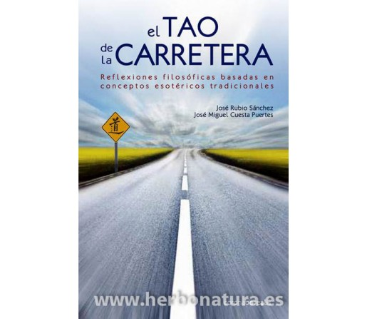 El Tao de la Carretera Libro José Rubio Sánchez y José Miguel Cuesta CORONA BOREALIS